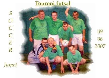 Tournoi futsal des soccer jumet du 09.06.2007.