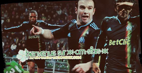 ~` Bienvenue ON Xx-OM-Stars-Xx ; One Source Marseillaise !