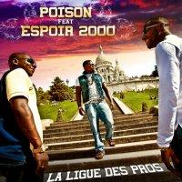 """LA LIGUE DES PROS / POISON FEAT ESPOIR 2000 """"La ligue des pros"""" (2009)"""