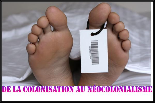 DE LA COLONISATION AU NEOCOLONIALISME ...