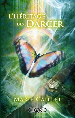 L'héritage des Darcer, de Marie Caillet