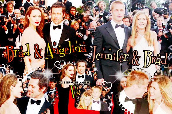 ♥Angelina Jolie et Brad Pitt VS Jennifer Aniston et Brad Pitt ♥Création : Sambe01