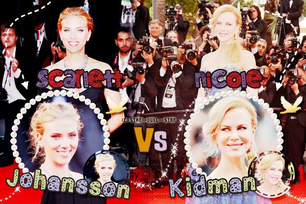 ♥Scarlett Johansson VS Nicole Kidman ♥Création : Sambe01
