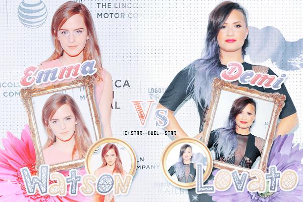 ♥Emma Watson VS Demi Lovato ♥Création : sambe01