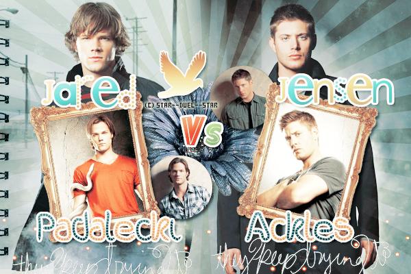 ♥Jared Padalecki VS Jensen Ackles ♥Création : Amazing-Awkward