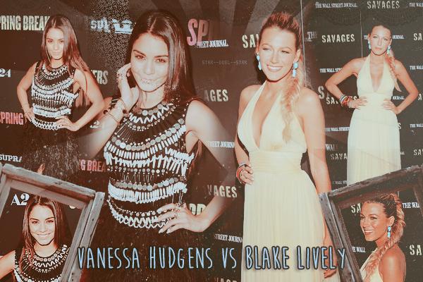 ♥Vanessa Hudgens VS Blake Lively  ♥Création : TeensWolfs