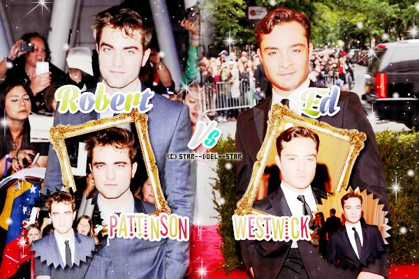 ♥Robert Pattinson VS Ed Westwick ♥Création : Sambe01