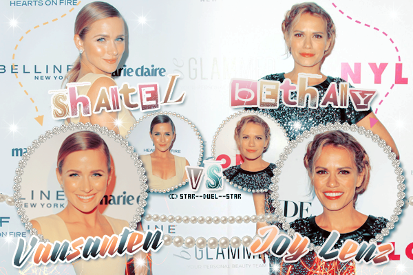 ♥Shantel Vansanten VS Bethany Joy Lenz ♥Création : Great-Arrow