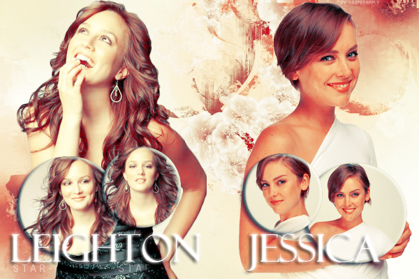 ♥Leighton Meester VS Jessica Stroup ♥Création : xSuperapple