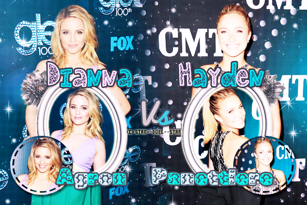 ♥Dianna Agron VS Hayden Panettiere ♥Création : Sambe01