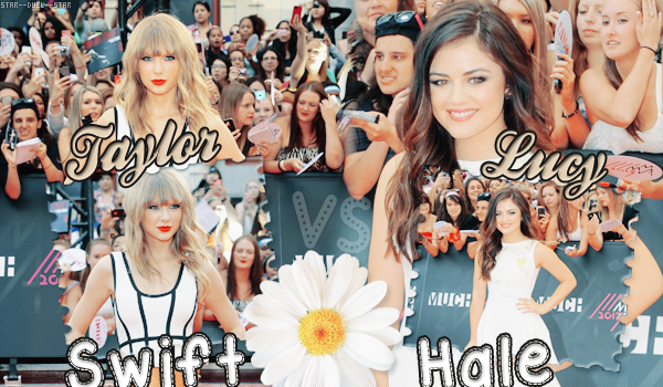 ♥Taylor Swift VS Lucy Hale ♥Création : BreatheYourLifeIntoMe