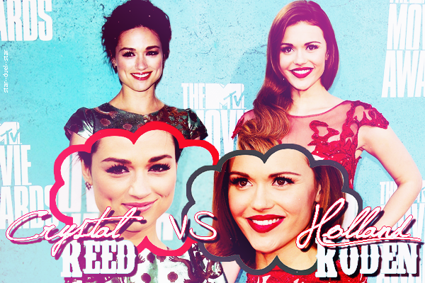 ♥Crystal Reed VS Holland Roden ♥Création : INeverStoppedLovingYou