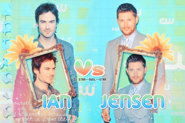 ♥Ian Somerhalder VS Jensen Ackles ♥Création : Sambe01