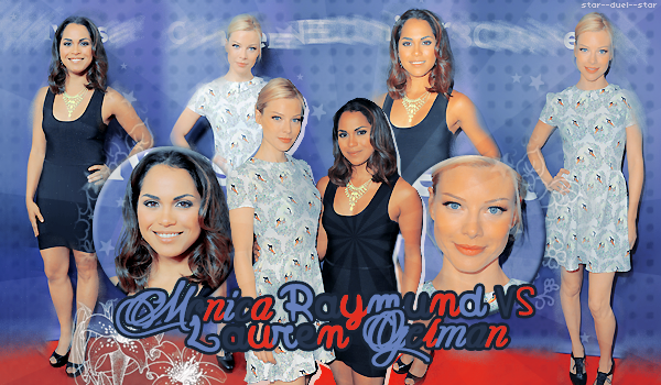 ♥Monica Raymund VS Lauren German ♥Création : HellOfAFire