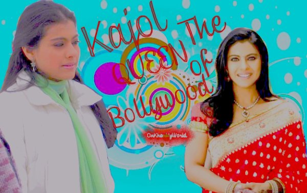 Kajol - The Queen Of Bollywood