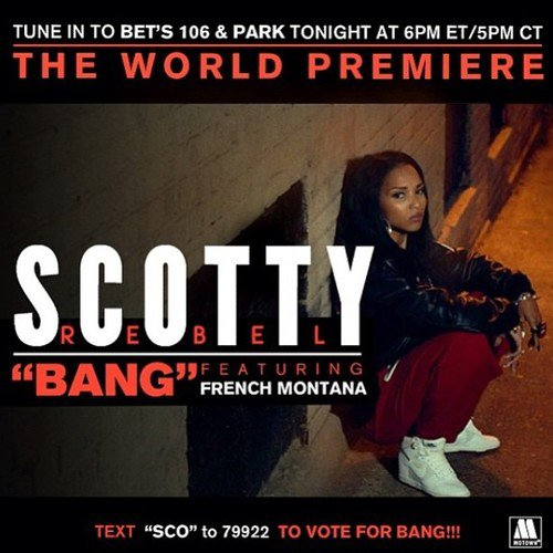 Scotty Rebel - Bang (Explicit) ft. French Montana