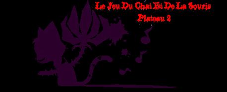 Le Jeu du Chat et de la Souris Plateau 1 Chapitre 2