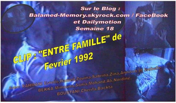 PROCHAINE VIDEO :  CLIP ENTRE FAMILLE