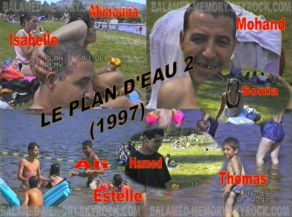 PROCHAINE VIDEO : LE PLAN D'EAU 2 (1997)