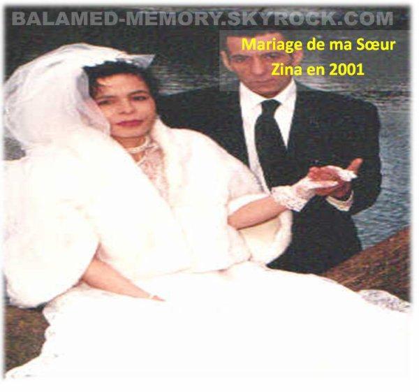 Mariage de Ma soeur Zina en 2001