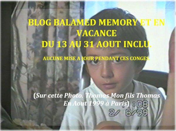 BLOG EN VACANCE du 13 AU 31 AOUT INCLU