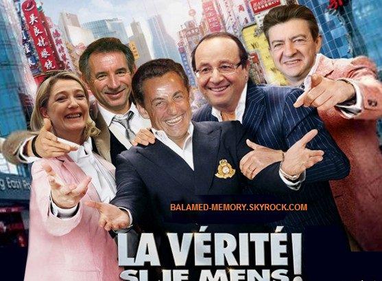 """Elections 2012 """"La vérité si je ment """""""
