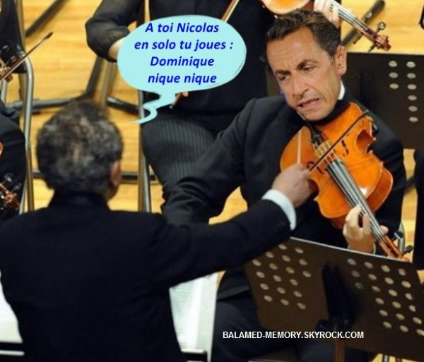 HUMOUR DE LA SEMAINE : Sarkozy joue du violon