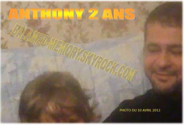 PERSO DE LA SEMAINE : Anthony 2 ans le 23 Février 2013