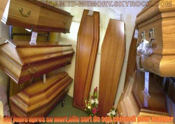FANTOME/PARANORMALE/SOCIETE : Six jours après sa mort,elle sort de son cercueil pour manger