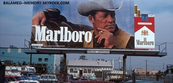 LE SAVIEZ VOUS ? : Le premier « Marlboro Man » est mort d'un cancer du poumon !