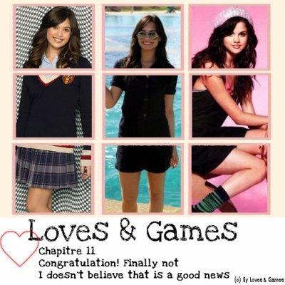 S#2 Chapitre 11 Loves & Games : Qui de nous deux tomberas le premier ?