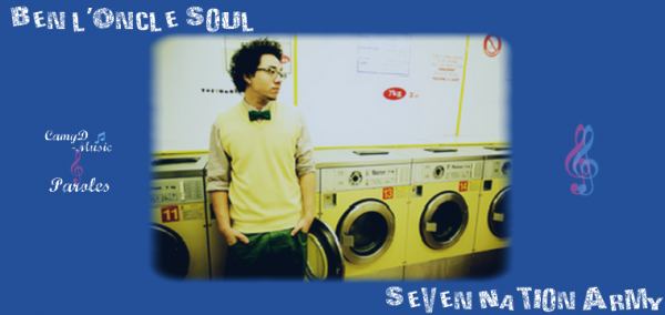 Ben l'Oncle Soul: Seven Nation Army