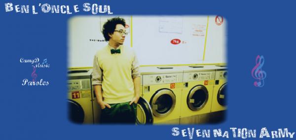 Ben l'Oncle Soul: Seven Nation Army