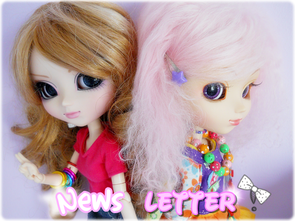 ~ ☆ Pullip Newsletter ☆ ~