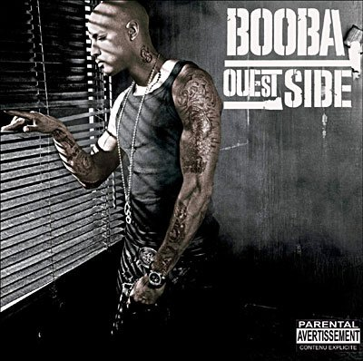Booba ouest side (2006)