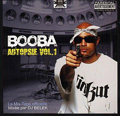 Booba autopsie vol.1 ( 2005 )
