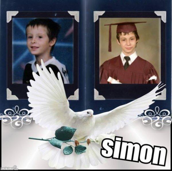 7 Ans que tu nous a quitté tu nous manques tant mon Simon **HOMMAGE**