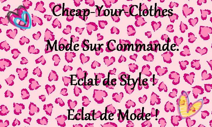 Achéte ton Style, Mode Sur Commande ♥