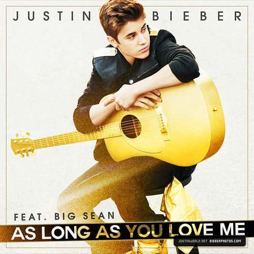 AS LONG AS YOU LOVE ME ♥