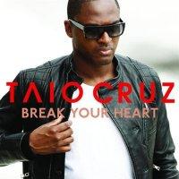 Break Your Heart (2009)