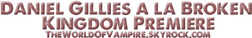 "Daniel Gillies à la ""Broken Kingdom"" Premiere - 02/10"