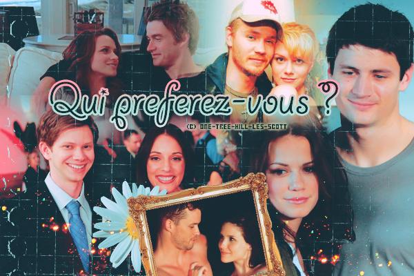 ♥Quel est ton couple préféré ? ♥Création : TBBt-addict_l_Déco : One-Tree-Hill-Les-Scott