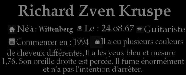 Richard Zven Kruspe ♥