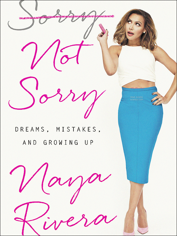 *  -------------------   LIVRE : SORRY, NOT SORRY: DREAMS, MISTAKES & GROWING UP.    *
