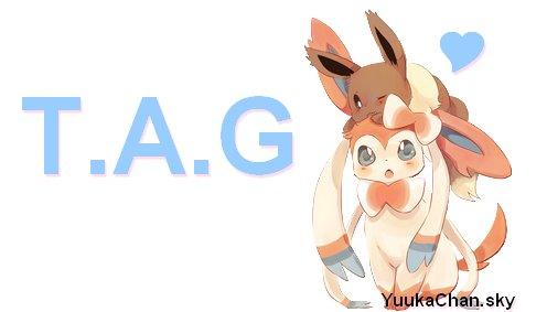 T.A.G ~ ✨