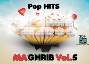 Pop HITS MAGHRIB Vol.5 / 10.DJ Van Feat. Mohamed Zyat - AWRA YA WA (House Edition) (2014)