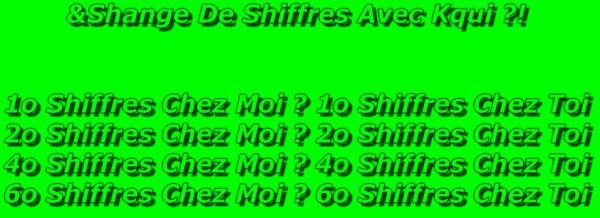 ECHANGE DE SHIFFRES ?