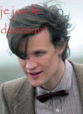 la soirée doctor who partie 6 : le DOCTEUR (le 11eme). (Gaby)