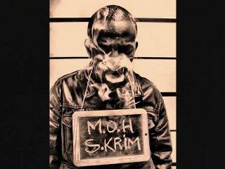"""M.O.H """"skrim """""""