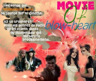 Bienvenue sur Movieofblow-heart ta source sur le cinéma !